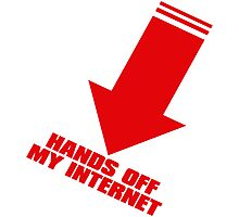 HANDS_OFF_MY_INTERNET Photographic Print