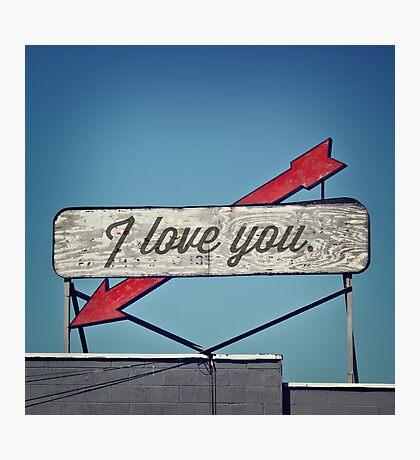 I Love You, A Vintage Sentiment Photographic Print