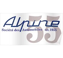 Alpine - Société des Automobiles - established 1955 Poster