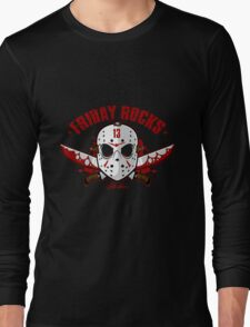 friday the 13th friday rocks Long Sleeve T-Shirt