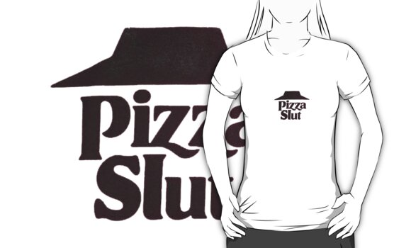Pizza Slut Shirt by TKco