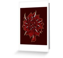 The Rose has Teeth Greeting Card