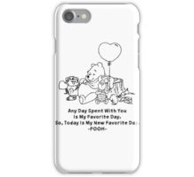 Quotes Favorites Day iPhone Case/Skin