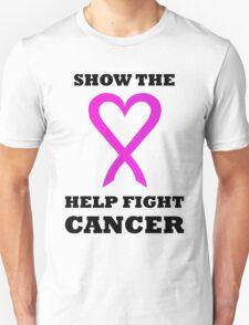 Show the LOVE Cancer 01BL Unisex T-Shirt