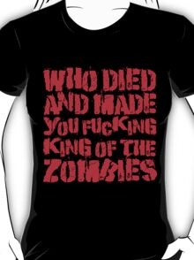King Of The Zombies T-Shirt