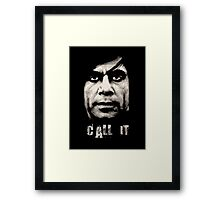 Call It - No Country For Old Men Framed Print
