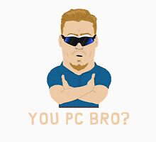 South Park - PC Principal - You PC bro? T-Shirt