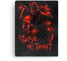 In Daryl We Trust Canvas Print