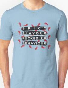 Spicy flavour fucked up behaviour chilli pepers T-Shirt