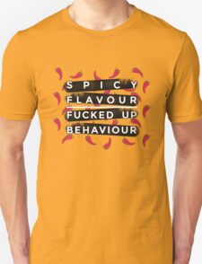 Spicy flavour fucked up behaviour chilli pepers Unisex T-Shirt