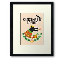 Christmas is coming Framed Print