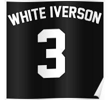 White Iverson - White Poster
