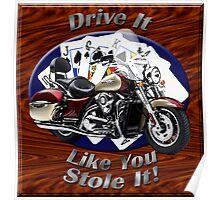 Kawasaki Nomad Drive It Like You Stole It Poster