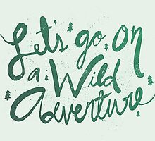 Wild Adventure Type by Leah Flores