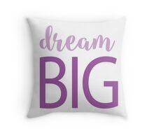 Dream Big Design Throw Pillow