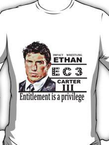 Ethan Carter - Entitlement is a Privilege T-Shirt