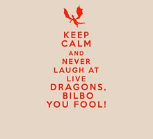Keep calm and never laugh at live dragons Womens Fitted T-Shirt