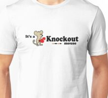 It's a Knockout Mouse ! Unisex T-Shirt