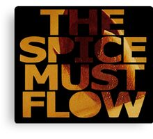 The Spice Must Flow Canvas Print