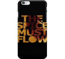 The Spice Must Flow iPhone Case/Skin