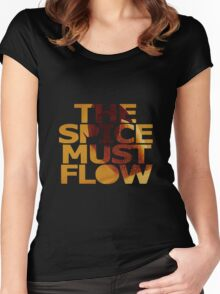 The Spice Must Flow Women's Fitted Scoop T-Shirt