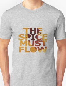 The Spice Must Flow T-Shirt