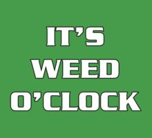 Weed O'Clock by Alsvisions