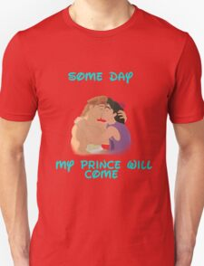 Some Day My Prince Will Come T-Shirt