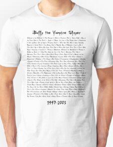 Buffy the Vampire Slayer: Episodes T-Shirt