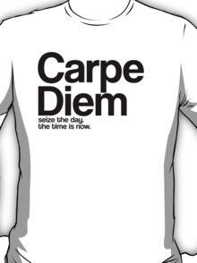 Carpe Diem. T-Shirt
