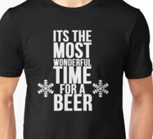 Its The Most Wonderful Time For A Beer Unisex T-Shirt