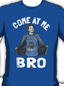 Come At Me Misha T-Shirt