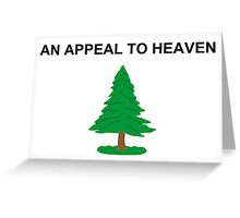 An Appeal To Heaven Greeting Card