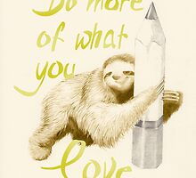 sloth you too by Anna Frohmann