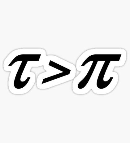 Tau > Pi Sticker