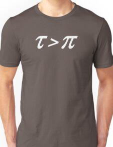 Tau > Pi Unisex T-Shirt