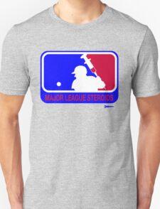 Major League Steroids T-Shirt