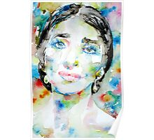 MARIA CALLAS - watercolor portrait Poster