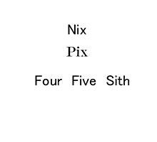 Nix Pix Wars by fennstars
