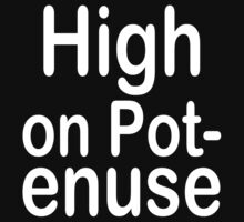 High on Pot-enuse (White Text) by ajf89