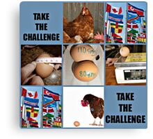 take the challenge Canvas Print