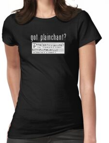 got plainchant? Womens Fitted T-Shirt