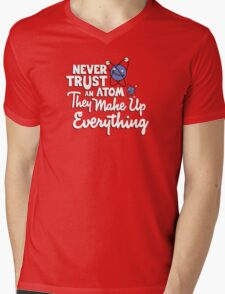 Never trust an atom Mens V-Neck T-Shirt