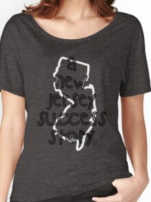 A New Jersey Success Story Women's Relaxed Fit T-Shirt