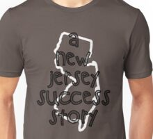 A New Jersey Success Story Unisex T-Shirt