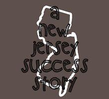 A New Jersey Success Story Unisex T-Shirt