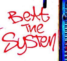 Beat The System Unique Urban  by Vincent J. Newman