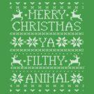 Merry Christmas Ya Filthy Animal Shirt by 785Tees