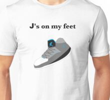 J's on my feet (perfect match) Unisex T-Shirt