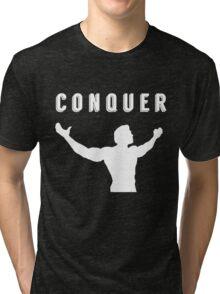 arnold schwarzenegger gym t-shirt conquer Tri-blend T-Shirt